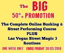 The Complete Online Busking & Street Performing Course  PLUS   Las Vegas Street Magic 3 Routines
