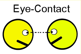 Eye Contact, tell them and point!