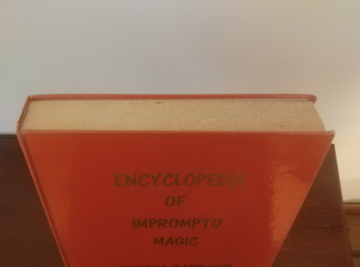 RARE MAGIC BOOK - ENCYCLOPEDIA OF IMPROMPTU MAGIC BY MARTIN GARDNER - 1978.